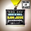 Rock n Roll San Jose Half Marathon 2013 – Run It Fast