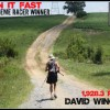 David Wingard – 2013 Extreme Racer Winner – Run It Fast