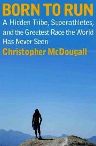 Born to Run Book Cover - Christopher McDougall