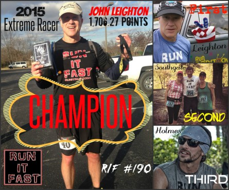 John Leighton 2015 Extreme Racer Champion Collage - Run It Fast